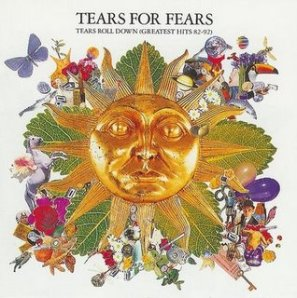 Tears Roll Down Greatest Hits 82-92 (1992)
