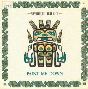 "Paint Me Down 7 "" Single"