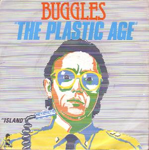 "the plastic age 7"" single"